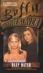 Buffy the Vampire Slayer Deep Water