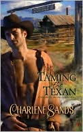 TAMING THE TEXAN A HARLEQUIN HISTORICAL NOVEL