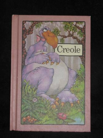 Creole (1975) Vintage Book By Stephen Cosgrove