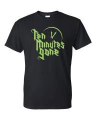 Ten Minutes Gone T-Shirts